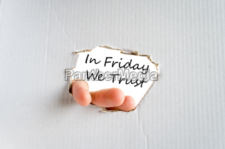 in friday we trust text concept