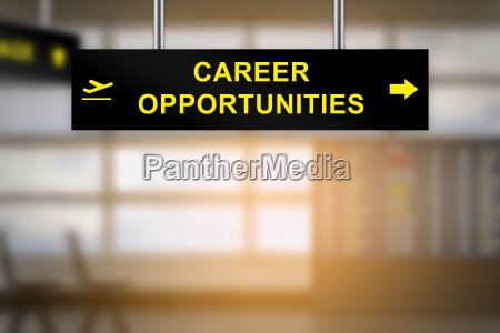 career opportunities on airport sign board