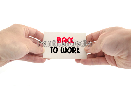 back to work text concept