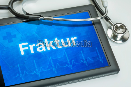 tablet diagnosed with fracture on the