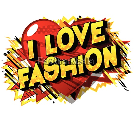 i love fashion comic book