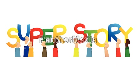 hands holding the words super story